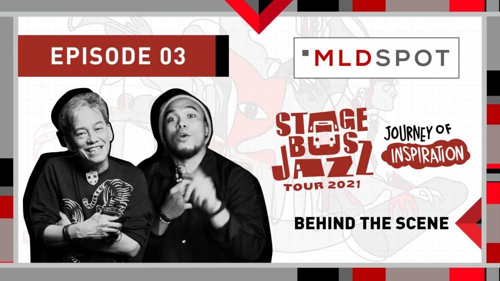 MLDSPOT Stage Bus Jazz Tour 2021: Behind The Scenes | Eps.03