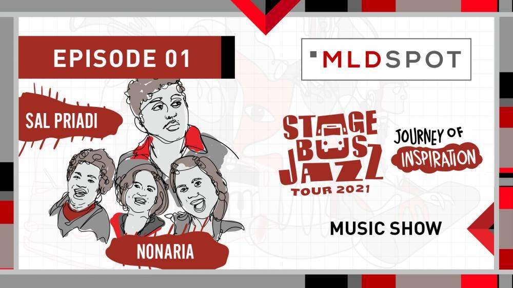 MLDSPOT Stage Bus Jazz Tour 2021: Music Show | NonaRia & Sal Priadi